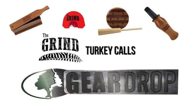 The Grind Turkey Calls • Gear Drop