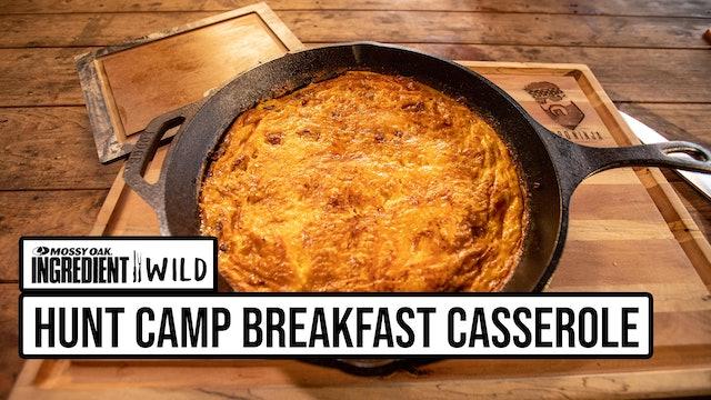 Hunt Camp Breakfast Casserole with the BBQ Ninja • Ingredient Wild