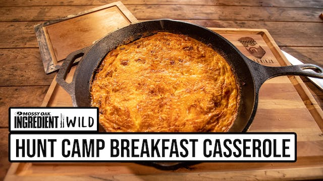 Hunt Camp Breakfast Casserole with th...