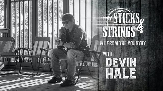 Devin Hale • Sticks & Strings: Live f...