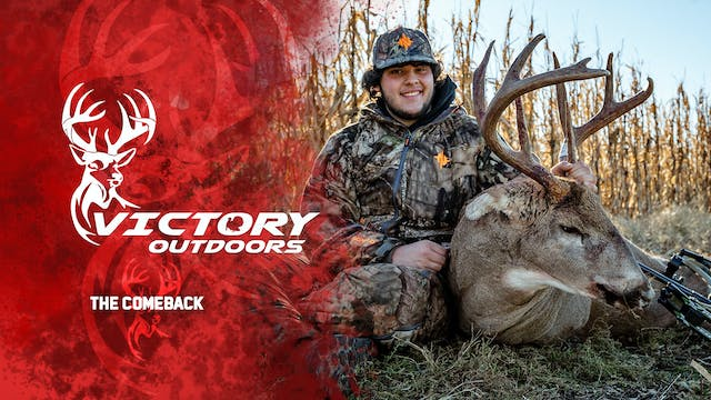 The Comeback • Victory Outdoors