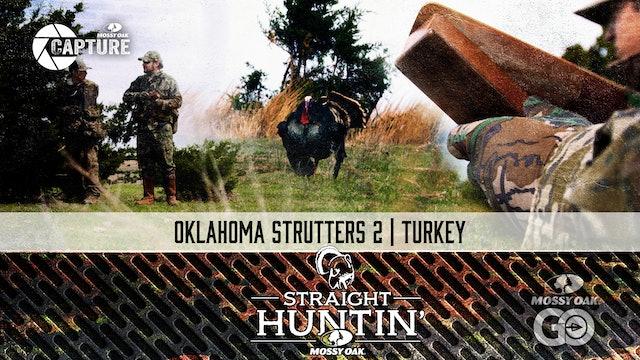 Oklahoma Strutters 2 • Rio Grande Hunting • Straight Huntin'