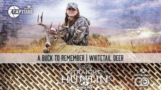 A Buck To Remember | Oklahoma Whitetail | Straight Huntin'