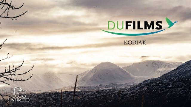 Kodiak, Alaska • DU Films