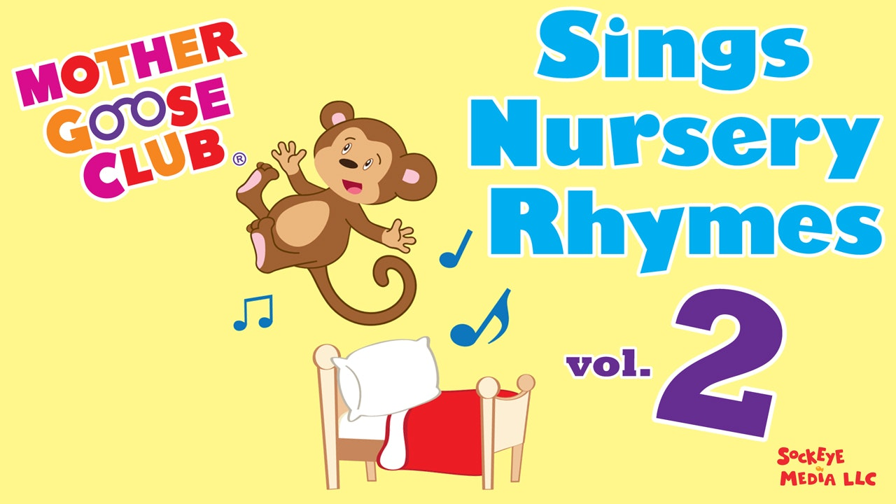 Mother Goose Club Sings Nursery Rhymes Volume 2 - AUDIO