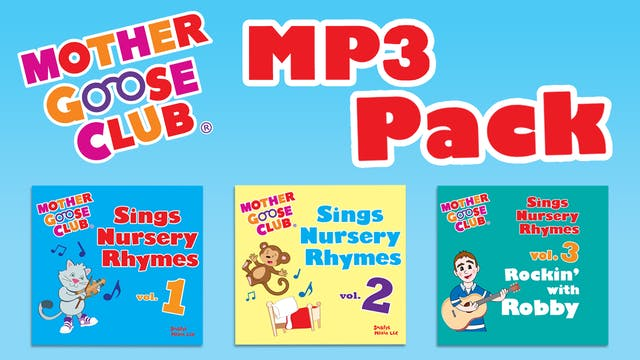 Mother Goose Club MP3 Pack - AUDIO