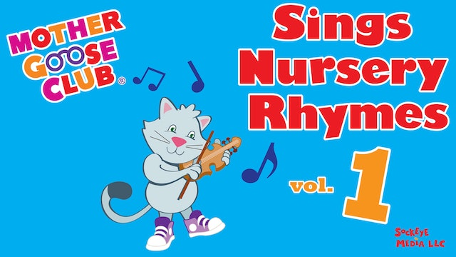 Mother Goose Club Sings Nursery Rhymes Volume 1 - AUDIO