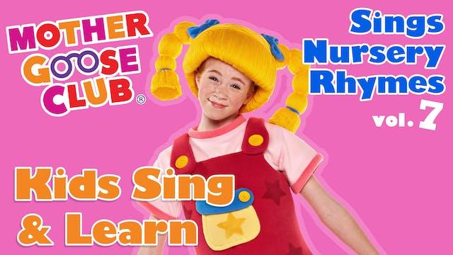 Mother Goose Club Sings Nursery Rhymes Volume 7 - AUDIO