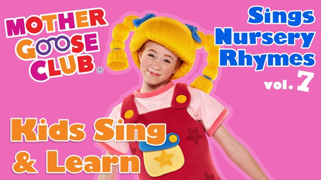 Mother Goose Club Sings Nursery Rhymes Volume 7 - AUDIO