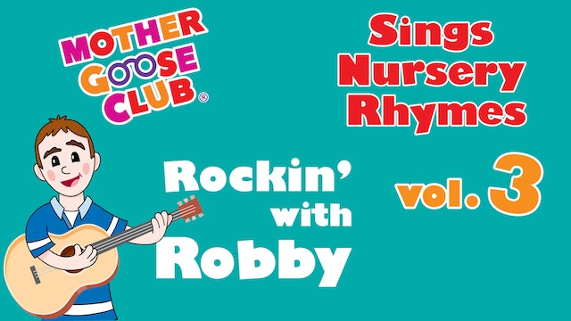 Mother Goose Club Sings Nursery Rhymes Volume 3 - AUDIO
