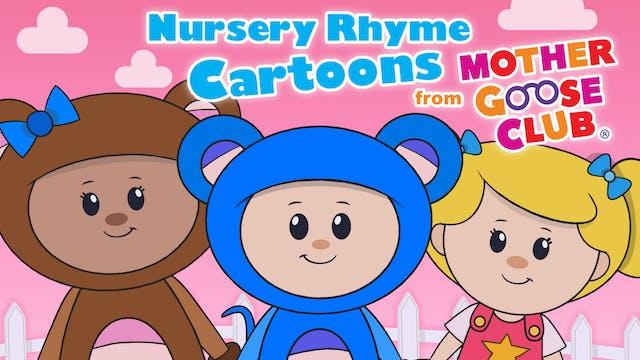 Nursery Rhyme Cartoons From Mother Goose Club