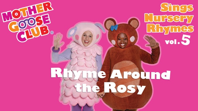 Mother Goose Club Sings Nursery Rhymes Volume 5 - AUDIO