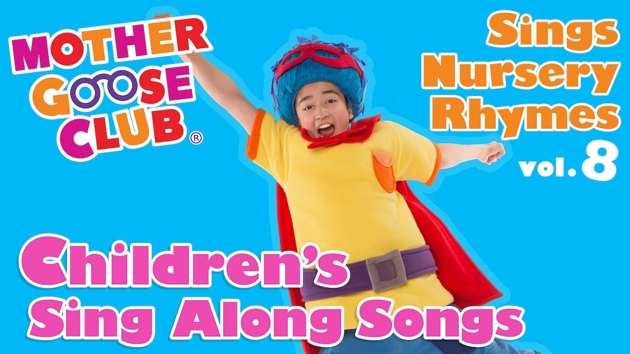Mother Goose Club Sings Nursery Rhymes Volume 8 - AUDIO
