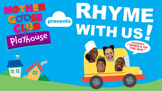 Mother Goose Club Playhouse Presents Rhyme With Us! Digital Download