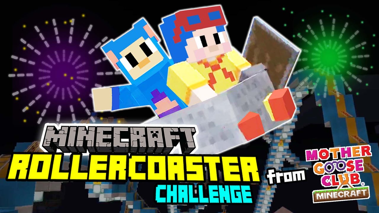 Minecraft Rollercoaster Challenge from Mother Goose Club Minecraft