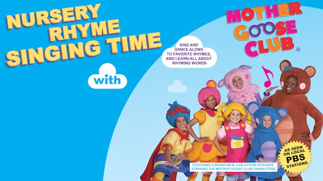 Nursery Rhyme Singing Time With Mother Goose Club Digital Download