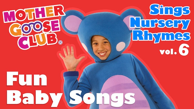 Mother Goose Club Sings Nursery Rhymes Volume 6 - AUDIO