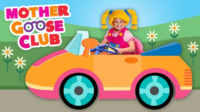 Mother Goose Club - Driving In My Car