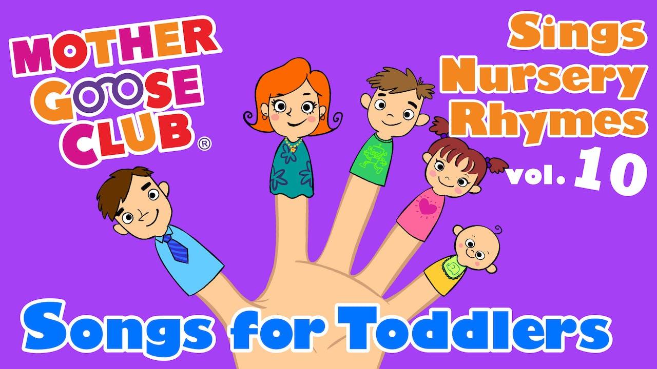 Mother Goose Club Sings Nursery Rhymes Vol 10 Songs For Toddlers Audio