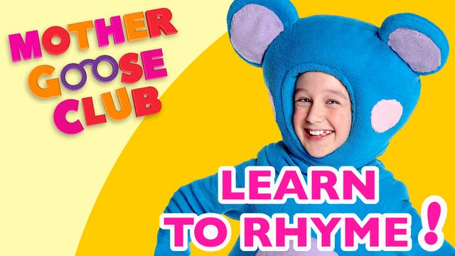 Mother Goose Club-Learn to Rhyme!