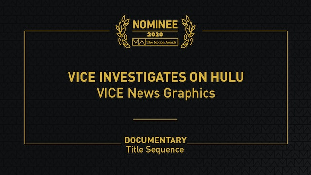 Vice Investigates on Hulu