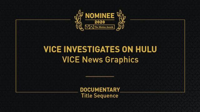 Vice Investigates on Hulu