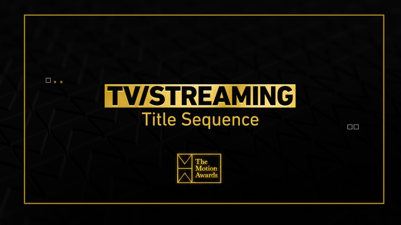 TV / Streaming | Title Sequence