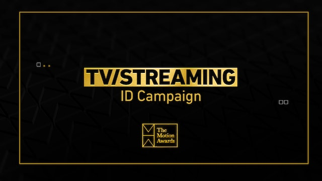 TV / Streaming | ID Campaign