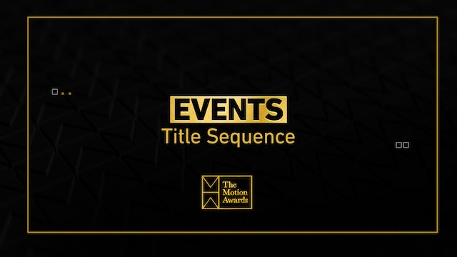 Events | Event Title Sequence