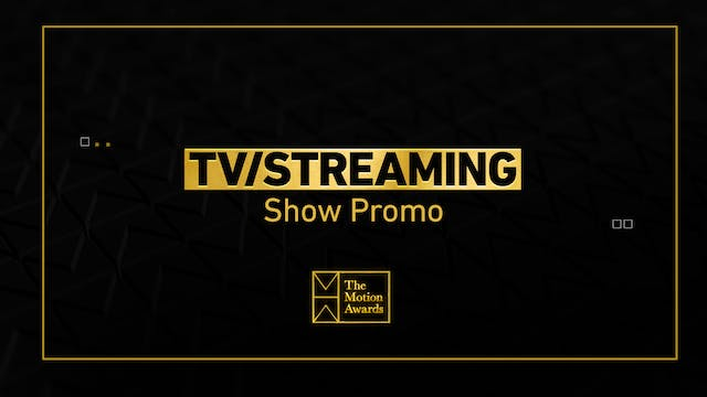 TV / Streaming | Show Promo
