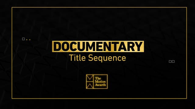 Documentary | Title Sequence