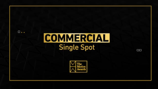 Commercial | Single Spot