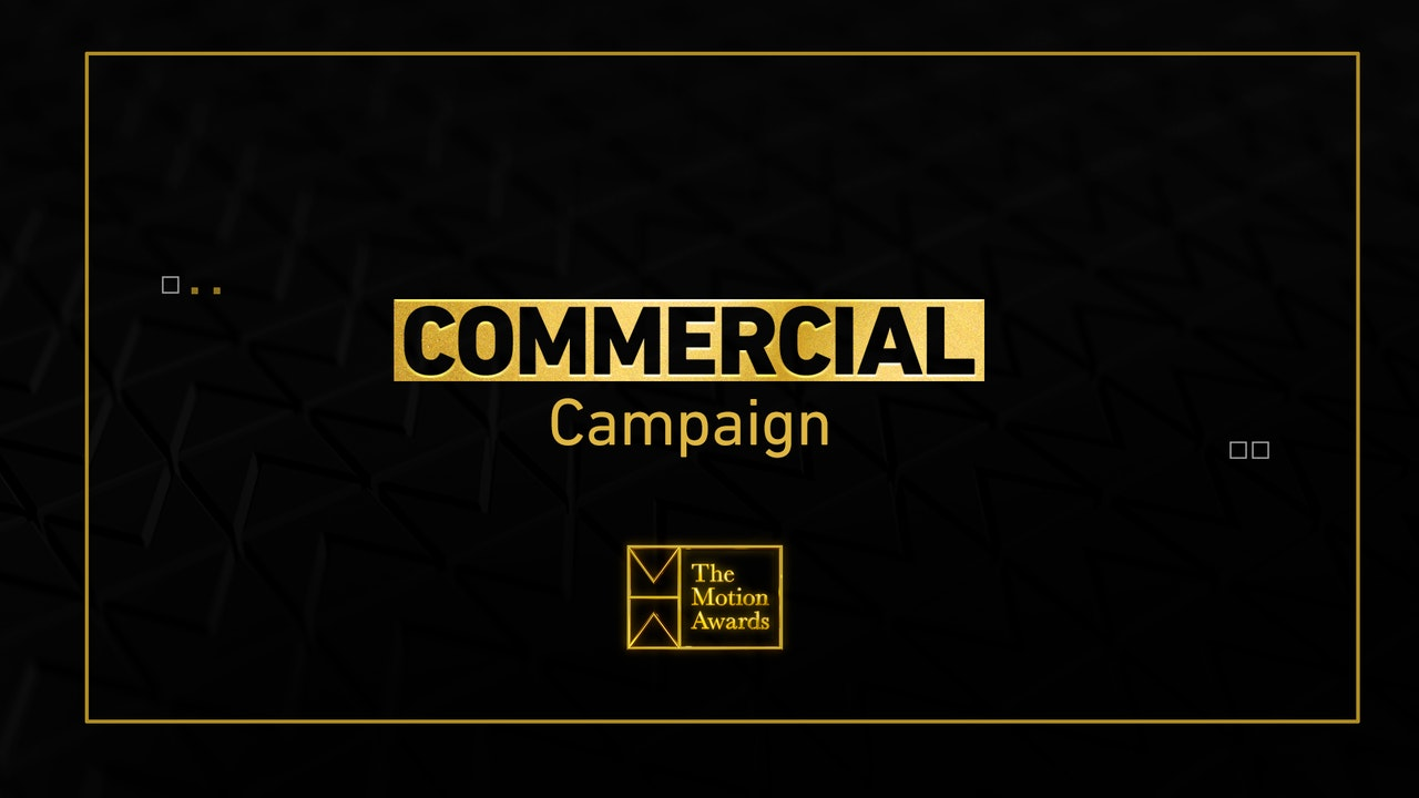 Commercial | Campaign