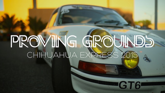 Proving Grounds: Chihuahua Express 2015
