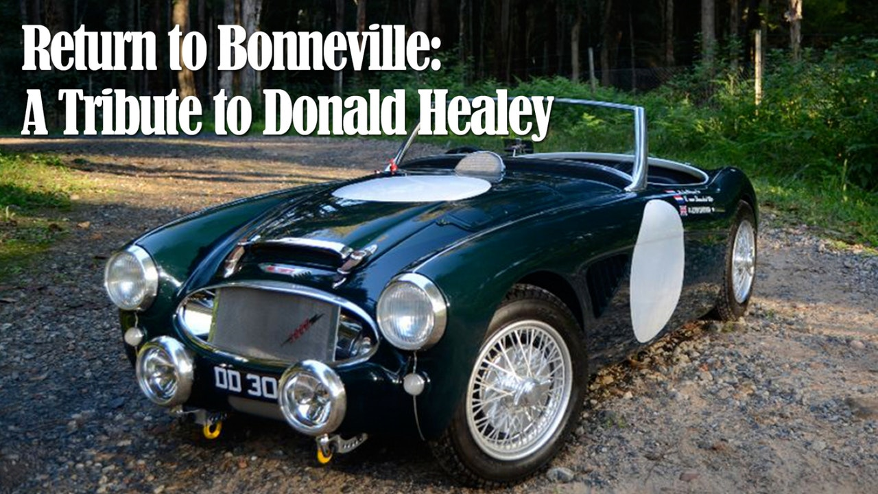Return to Bonneville: A Tribute to Donald Healey