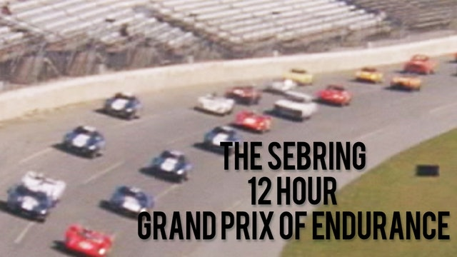 The Sebring 12 Hour Grand Prix of Endurance