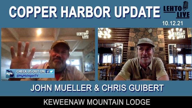 Copper Harbor's Keweenaw Mountain Lodge with Steve Lehto 10-12-21