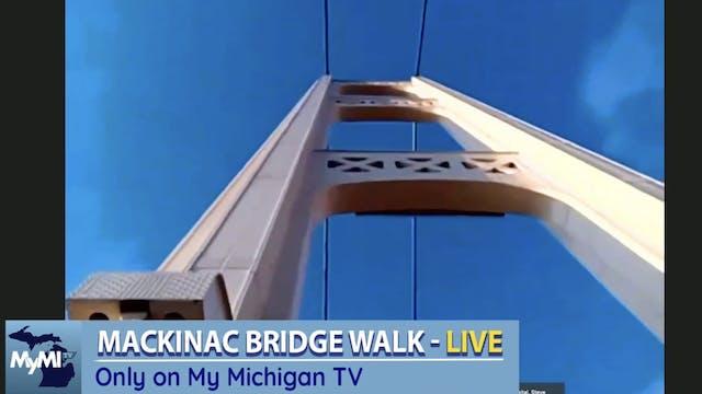 Mackinac Bridge Walk 2021 - Live with...