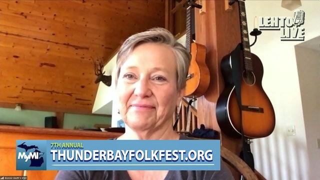 Talking Thunder Bay Folk Fest with Bonnie Bartz - Lehto Live - Sep .21st, 2021