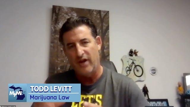 Michigan's Marijuana Law with Todd Le...
