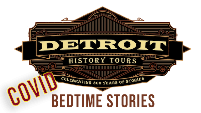 Detroit History Bedtime Stories - Bailey from Detroit History Tours