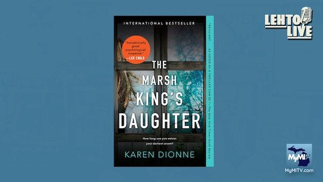 Michigan Author, Karen Dionne - Lehto Live - Sep. 27th