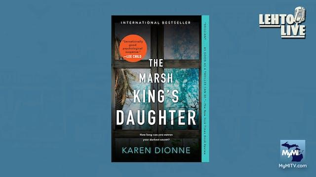 Michigan Author, Karen Dionne - Lehto...