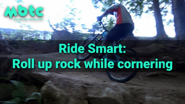 Ride smart: approaching a corner with a rock climb