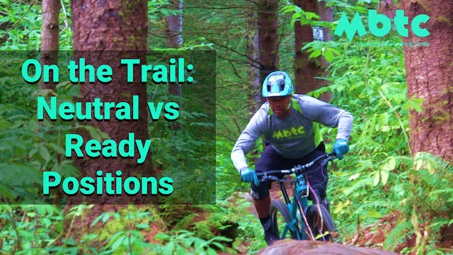 On the trail: Neutral vs Ready