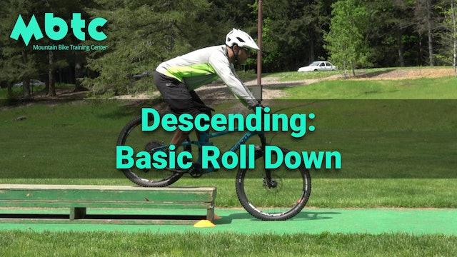Descending: Basic Roll Down
