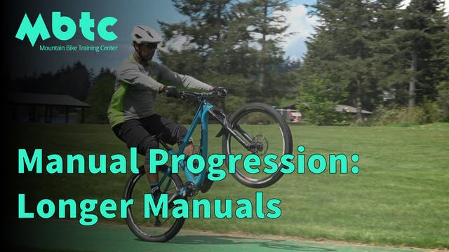 Manual Progression: Longer Manual