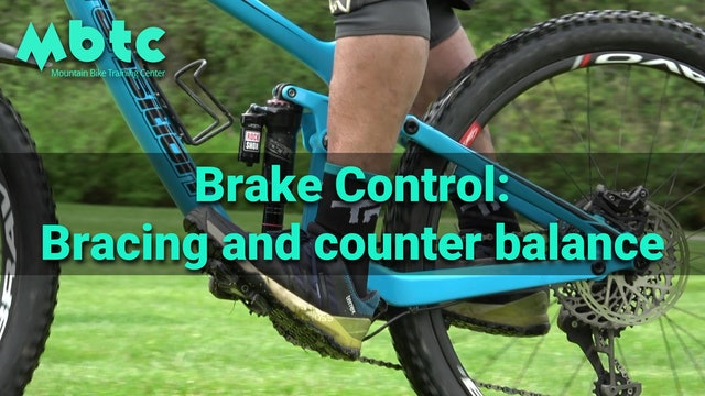 Brake control: brace and counter balance