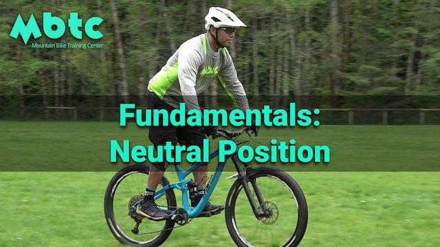 Fundamentals: Neutral Position
