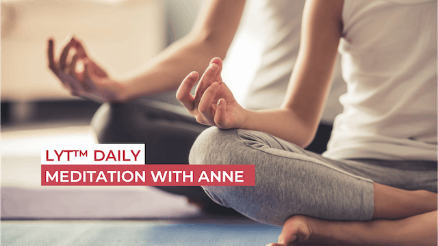 MEDITATION WITH ANNE
